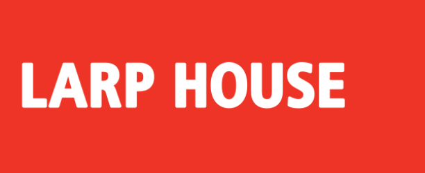Larp House
